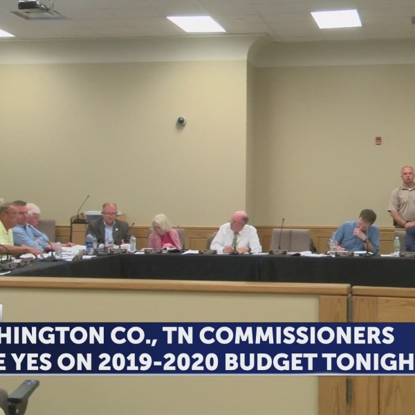 Washington Co., TN Commissioners vote yes on 2019-2020 Fiscal Budget