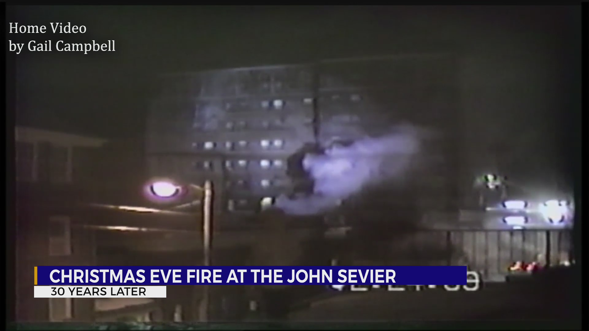 Rare home video of 1989 John Sevier fire reveals tragedy, heroism